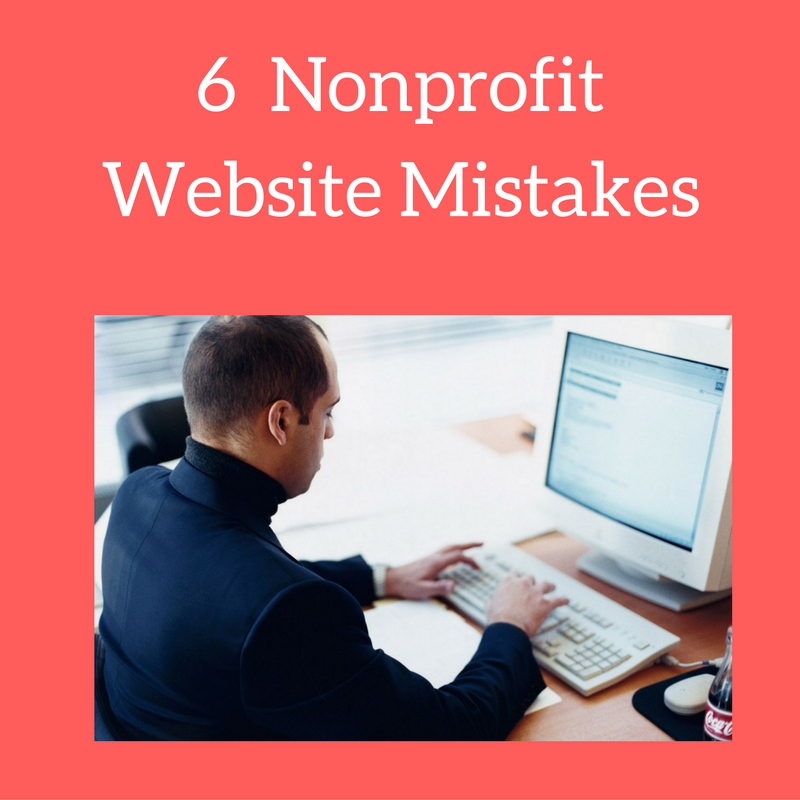 6 nonprofit website mistakes
