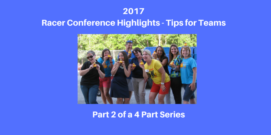 2017 Racer Conference Highlights - Tips for Teams