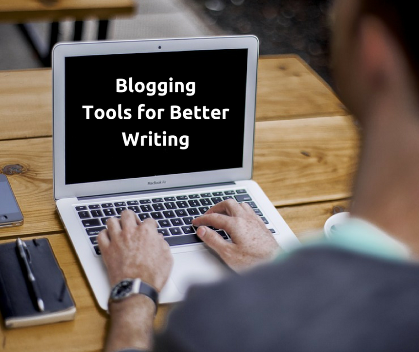 Blogging tools for better writing